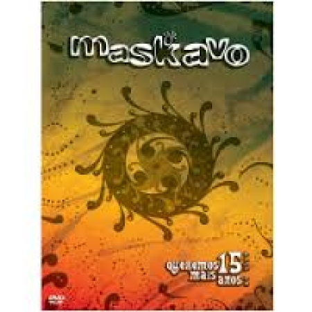 Maskavo - Queremos Mais 15 Anos (DVD)