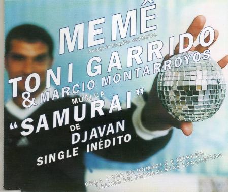 Meme Toni Garrido e Marcio Montarroyos - Samurai (CD Single)
