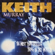 Keith Murray - The Most Beautifullest Thing In This World (CD)