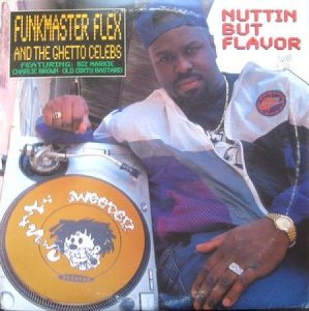 LP Funkmaster Flex And The Ghetto Celebs - Nuttin But Flavor