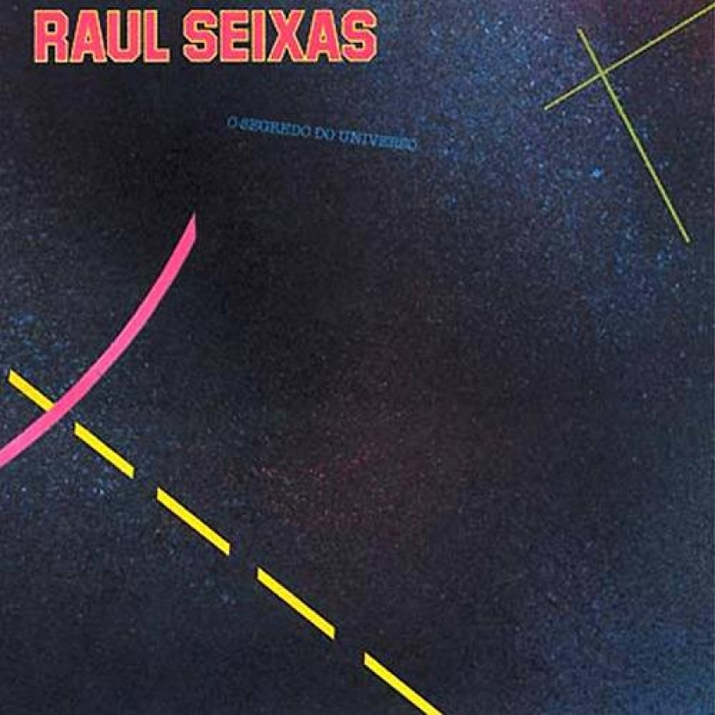 Raul Seixas - O Segredo do Universo
