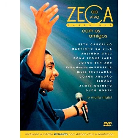 Zeca Pagodinho - Ao Vivo com os Amigos