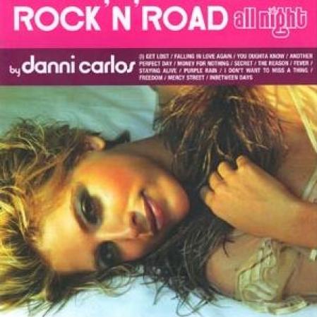 Rock N Road - All Night By Danni Carlos (CD)