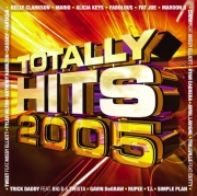 Totally Hits 2005 - Totally Hits 2005 (CD)