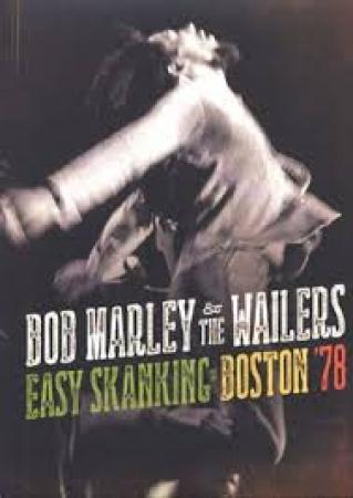 Bob Marley - The Wailers Easy Shanking Boston 78 CD + DVD