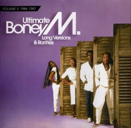 Boney M - Ultimate Boney M - Long Versions & Rarities / Volume 3: 1984-1987