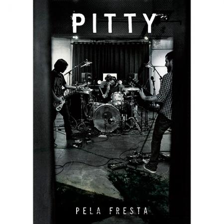 Pitty - Pela Fresta (DVD)