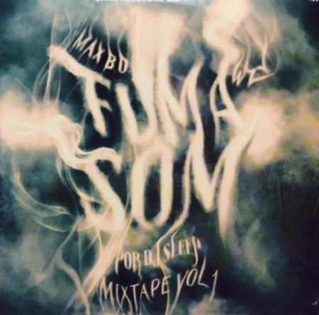 Max B.O. - mixtape FumaSom Vol.1 (WZY - DJ SLEEP) (CD)