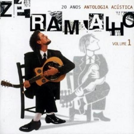 ZE RAMALHO - 20 ANOS DE ANTOLOGIA ACUSTICA - VOL. 1 (CD)