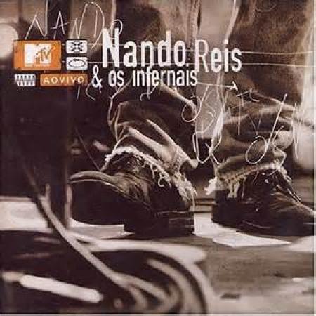 Nando Reis - MTV ao Vivo - Nando Reis & Os Infernais (CD)