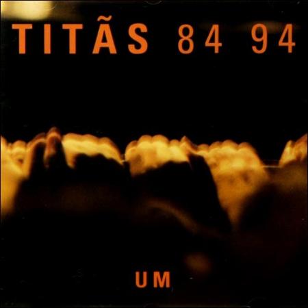 Titas - 84 94 Um (CD)