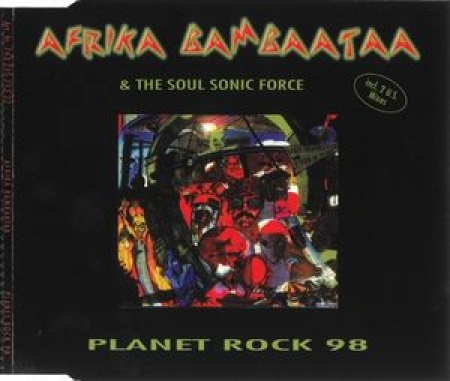 Afrika Bambaataa & The Soul Sonic Force - Planet Rock 98 (CD SINGLE)