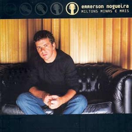 Emmerson Nogueira - Miltons Minas E Mais (CD)