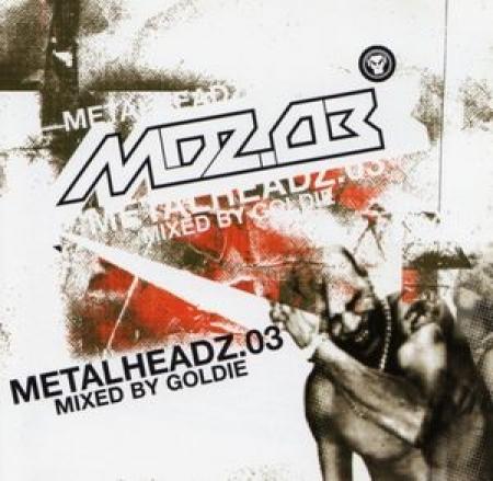 MDZ.03 0 - Metalheadz.03 - Mixed By Goldie (CD Duplo)