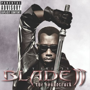 Blade II - Soundtrack