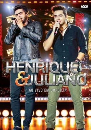 Henrique E Juliano - Ao Vivo Em Brasília DVD