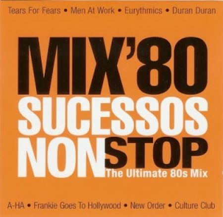 Mix 80 - Sucessos Non Stop (CD)