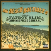 Fatboy Slim and Midfield General - Big Beach Boutique II (CD)