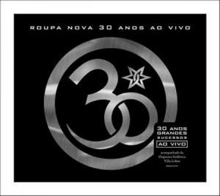 Roupa Nova 30 Anos - Ao Vivo (CD)