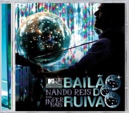 Nando Reis - Bailao do Ruivao - Mtv Ao Vivo (CD)