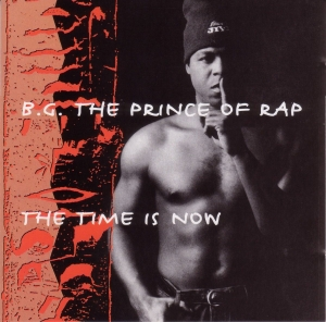 BG The Prince Of Rap - The Time Is Now (CD)