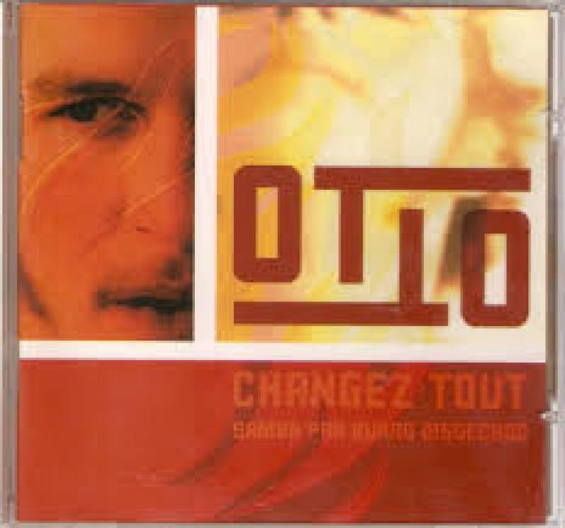 Otto - Changez Tout (CD Duplo)