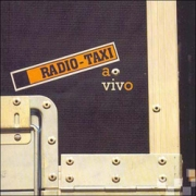 Radio Taxi - Ao Vivo (CD)