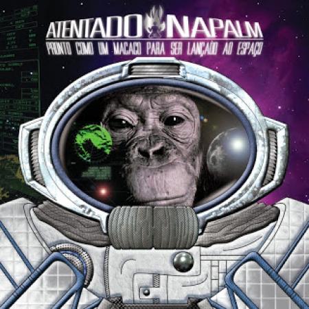 Atentado Napalm - Pronto Como um Macaco Para ser lançado No Espaço (CD)