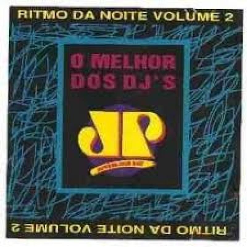 Ritmo Da Noite Vol. 2 - O Melhor Dos Djs (CD)
