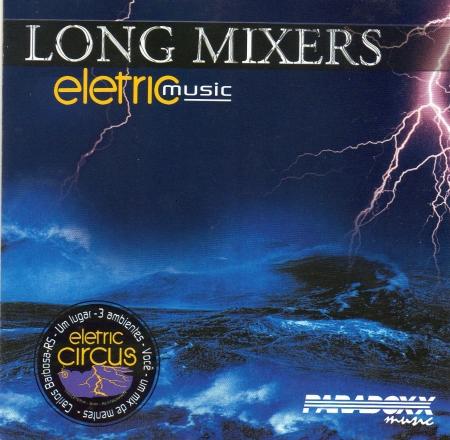 Long Mixers - Eletric Music (CD)