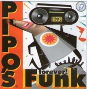 Pipo s Funk Forever (CD)