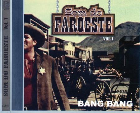 Som Do Faroeste - Bang Bang Vol. 1 (CD)