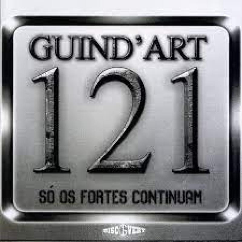 GuindArt 121 - So os Forte Continuam (CD)