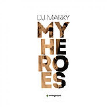 DJ MARKY - MY HEROES (CD)