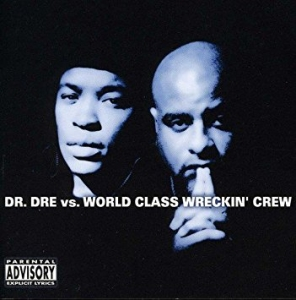 Dr Dre Vs World Class Wreckin Crew Import CD DUPLO