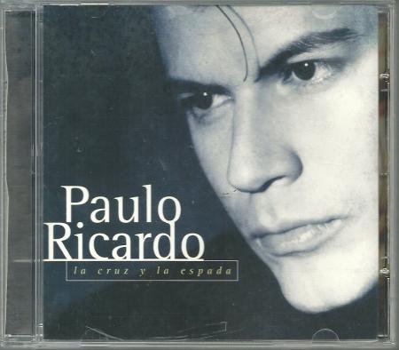 Paulo Ricardo - La Cruz Y La Espada (CD)