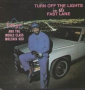 LP LONZO - TURN OFF THE LIGHTS IN THE FAST LANE VINYL IMPORTADO LACRADO