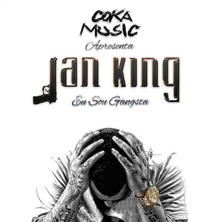 Jan King - Eu Sou Gangsta