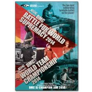 DMC Battle For World Supremacy & World Team Championship 2014 DVD - Presented by Rane - New Release