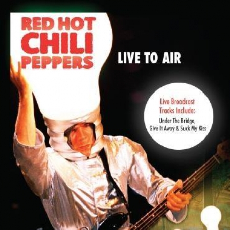 Red Hot Chili Peppers - Live To Air (CD Digipack)