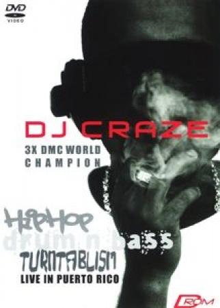 DJ Craze - Live In Puerto Rico (DVD)