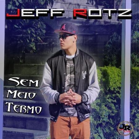 Jeff Rotz - Sem Meio Termo (CD)