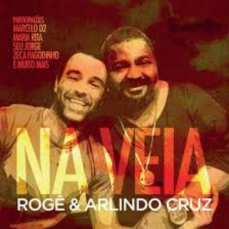 Arlindo Cruz & Roge - Na Veia (CD)