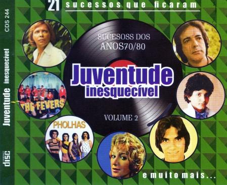 Juventude Inesquecivel - Sucessos Dos Anos 70 e 80 Vol. 2 (CD)