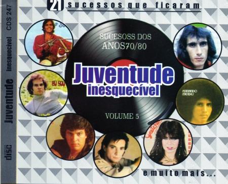Juventude Inesquecivel - Sucessos Dos Anos 70 e 80 Vol. 5 (CD)