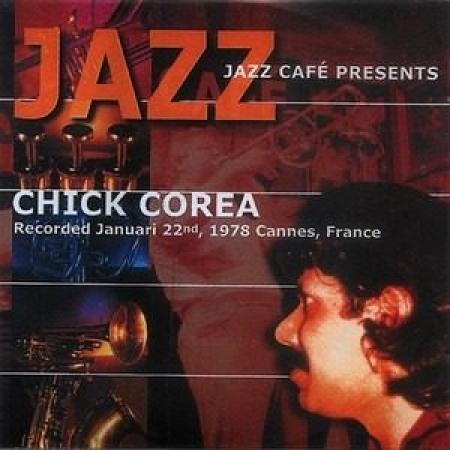 Chick Corea - Jazz Cafe Presents (CD)