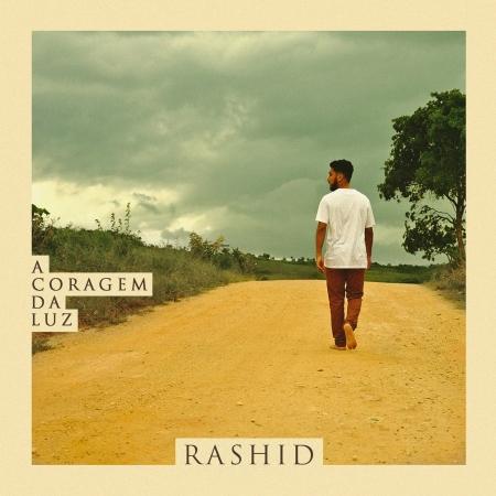 .RASHID - A CORAGEM DA LUZ (CD)