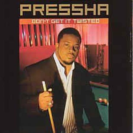 Pressha - Dont Get It Twisted (CD IMPORTADO)
