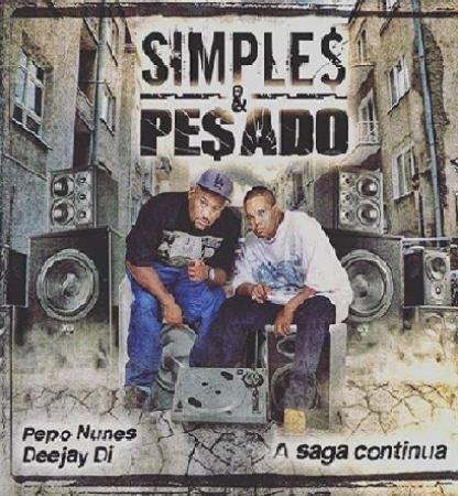SIMPLES E PESADO - A SAGA CONTINUA (CD)