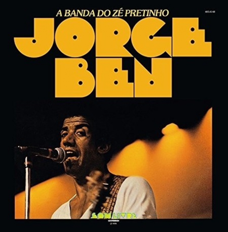 Jorge Ben - A Banda Do Ze Pretinho (CD)